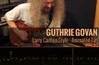 Guthrie Govan – Larry Carlton Style – Tablatura Animada