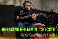 Breaking Benjamin – So Cold [Cover] by Rafael Almeida