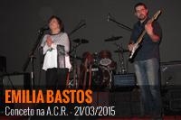 Emília Bastos – Auditório da A.C.R. – 21/03/2015