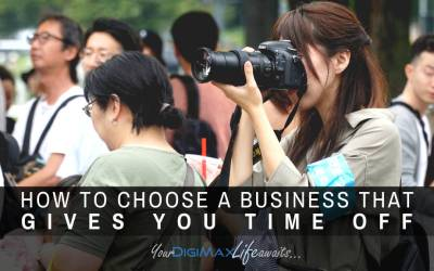 Choosing a business that gives you time off
