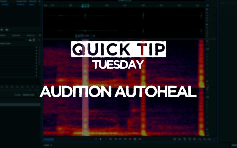 Autoheal in Adobe Audition