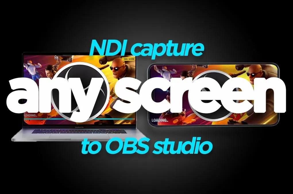 NDI Capture Screen to OBS