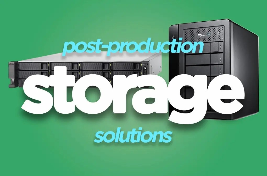 Psot-Production Storage Solutions