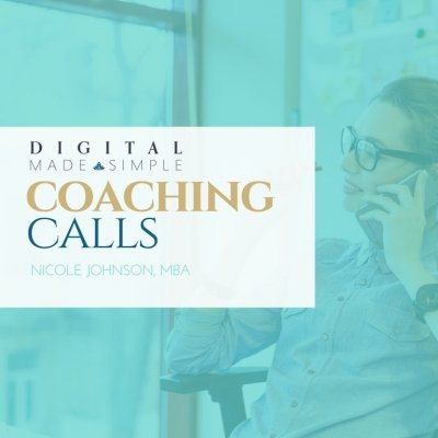 Coaching Calls, Digital Made Simple, LLC