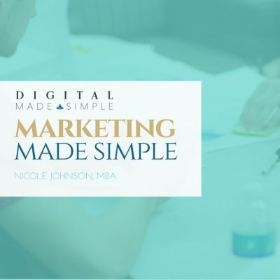 Marketing Made Simple™, Digital Made Simple, LLC