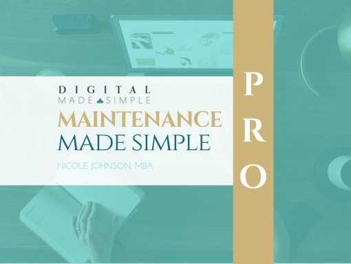 Maintenance Made Simple™ - Pro plan, Digital Made Simple, LLC