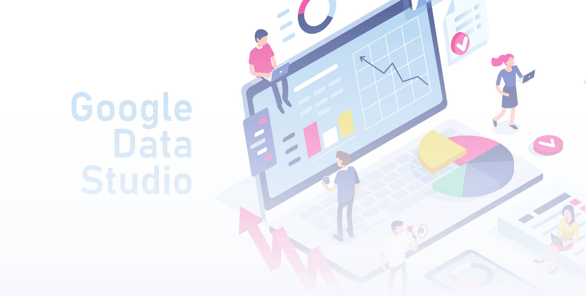 Google-Data-Studio-definition-Connectors-Reporting-Features.jpg