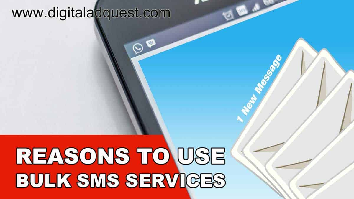 Reasons to use bulk SMS Services in your marketing campaign