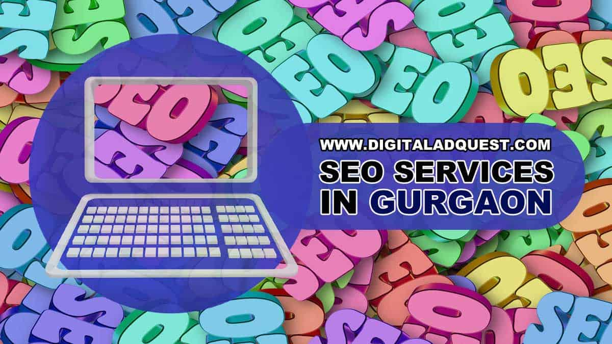 SEO Services in Gurgaon, SEO Company in Gurgaon