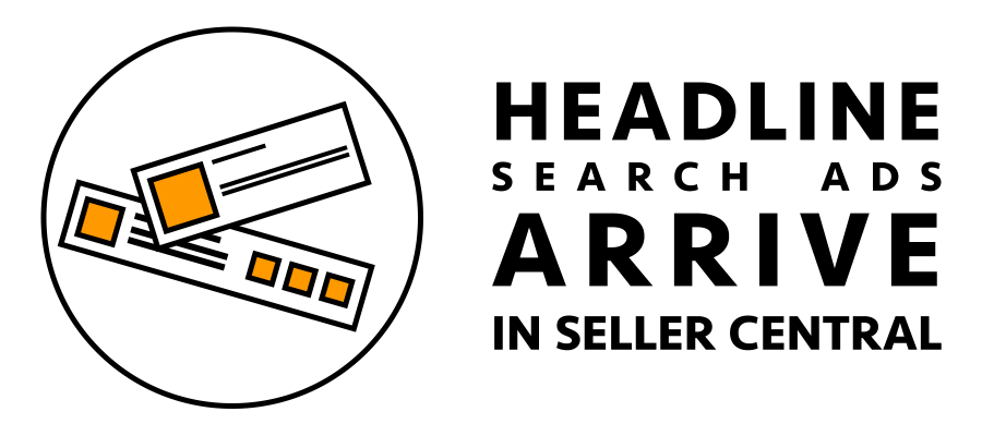Headline Search Ads for Seller Central: Part 1