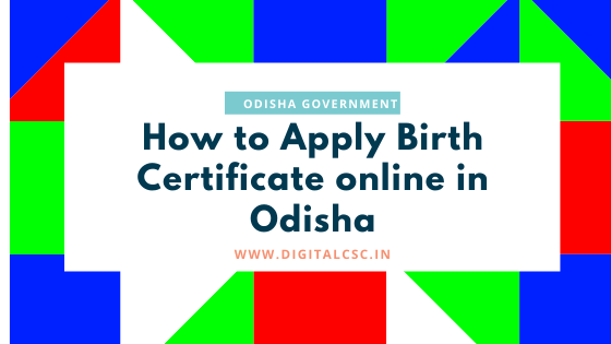 How to Apply Birth Certificate online in Odisha