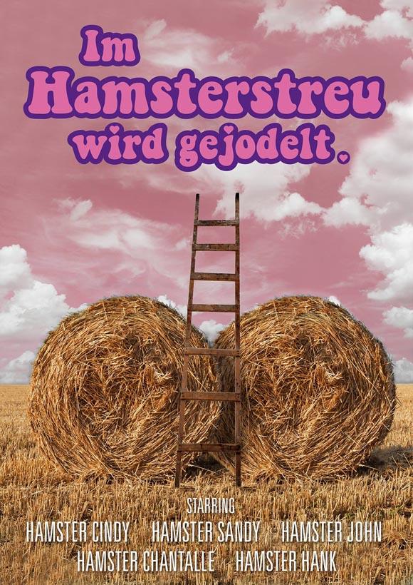 Im Hamsterstreu wird gejodelt- Filmplakat
