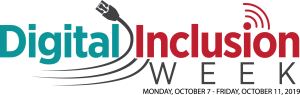 Digital Inclusion Week | Monday, October 7 - Friday, October 11, 2019