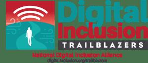 Digital Inclusion Trailblazers | National Digital Inclusion Alliance | digitaioninclusion.org/trailblazers