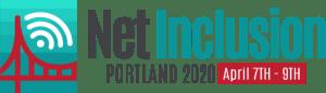 Net Inclusion 2020 | Portland, OR | April 7-9, 2020