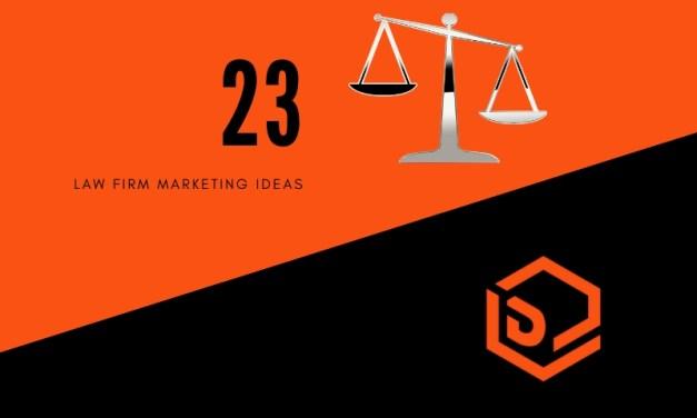 23 Law Firm Marketing Ideas To Grow Your Practice – Digital Logic™