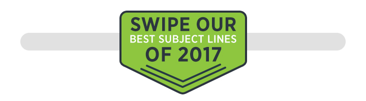 Download our best email subject lines of 2017!
