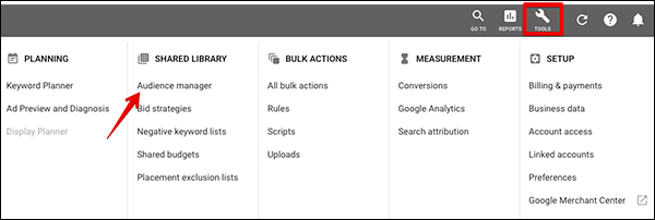 Go to your Audience Manager under Tools in Google Ads