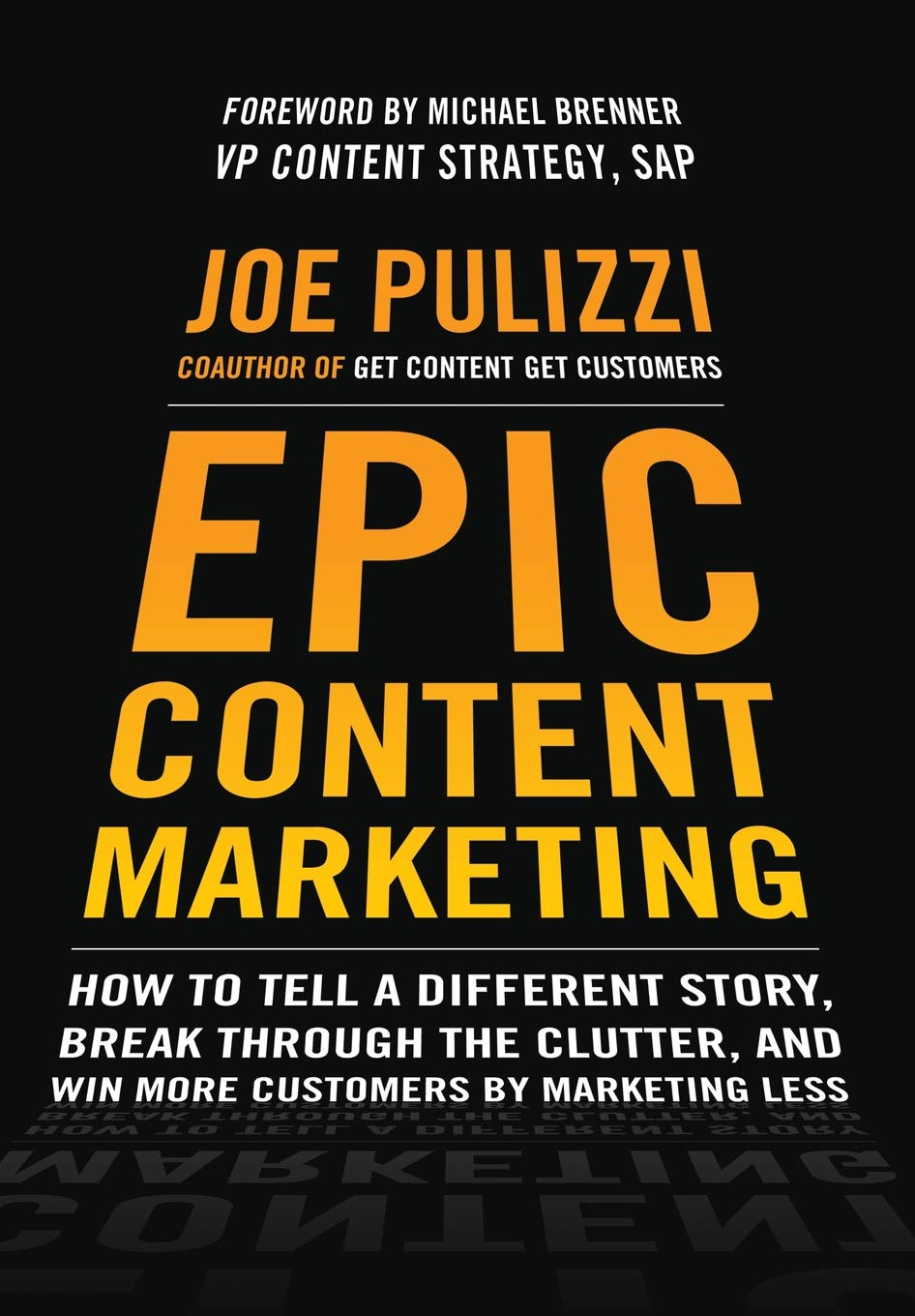 Epic Content Marketing: Book Review
