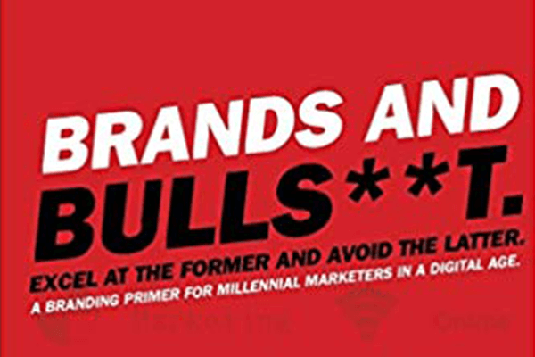 Brands and Bullsh**t – A Book Review