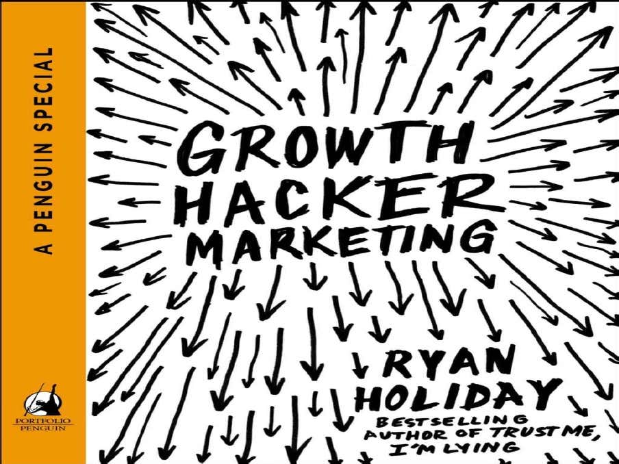 Digital Marketing Strategies: Book Review of Growth Hacker Marketing by Ryan Holiday