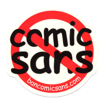 When To Use Comic Sans