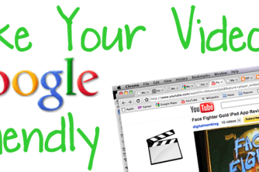 Make Your Videos Google Friendly