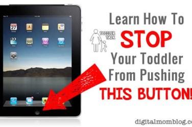 stop toddler pushing ipad button
