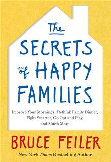 Bruce Feiler - Secrets of Happy Families
