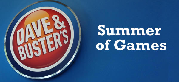 Summer of games at dave and busters