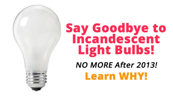 incandescent light bulbs discontinued