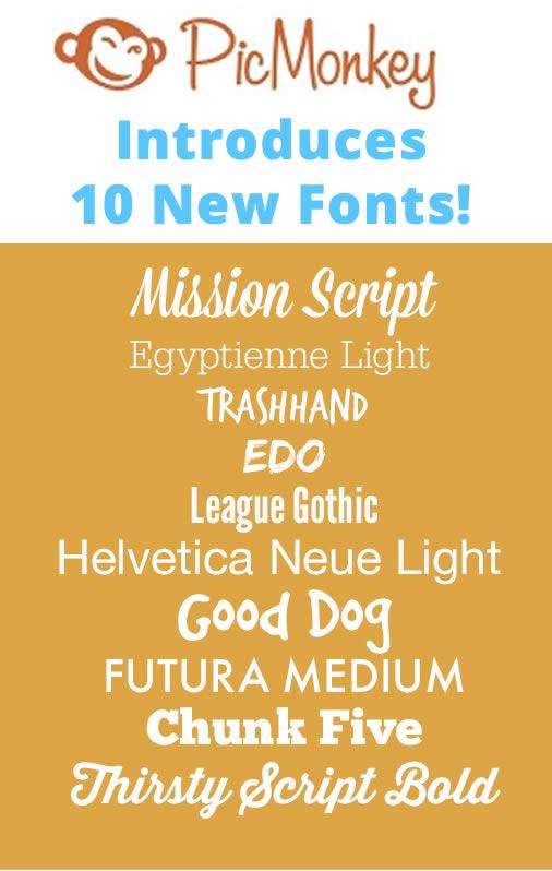 new fonts at picmonkey