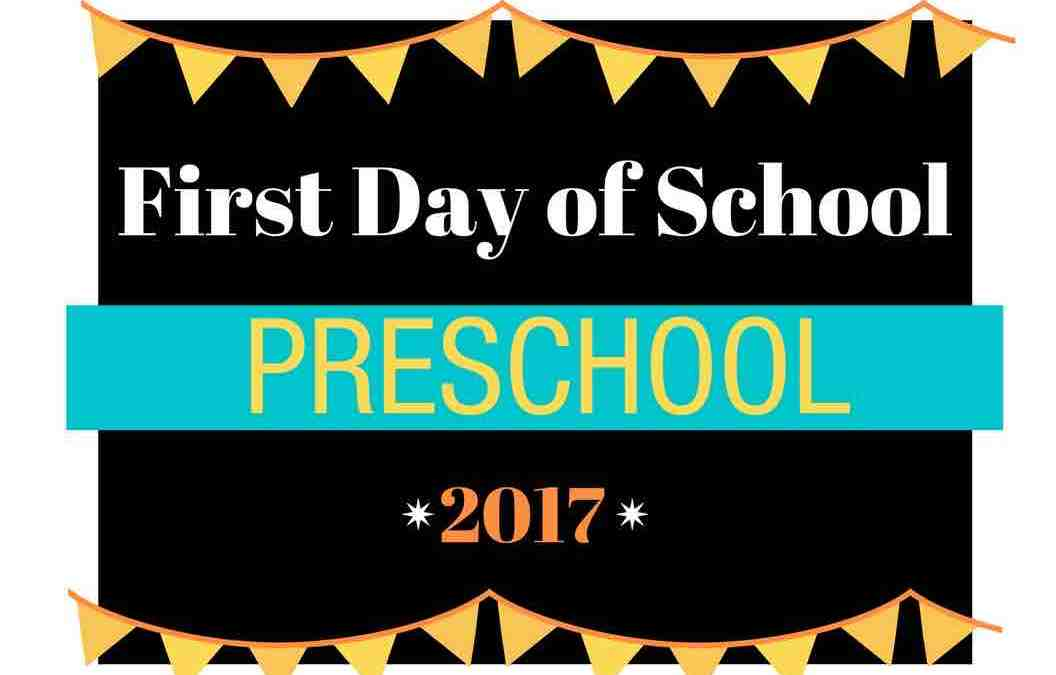 First Day of School Printable Sign – 2017 – Customized Signs from Preschool to College!