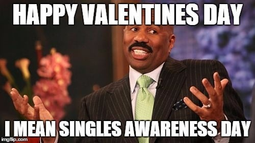 steve harvey happy valentine's day - i mean single awareness day