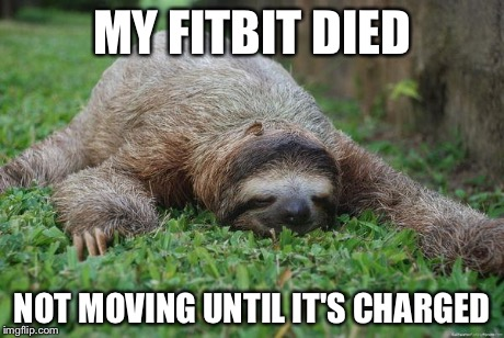 dead fitbit meme - 50+ Hilarious Fitbit Memes - Share These With Your FitBit Friends!