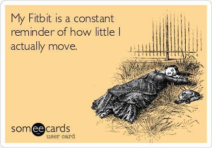 fitbit lazy meme - 50+ Hilarious Fitbit Memes - Share These With Your FitBit Friends!