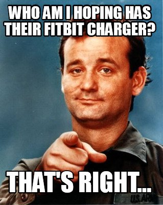 fitbit meme bill murray - 50+ Hilarious Fitbit Memes - Share These With Your FitBit Friends!