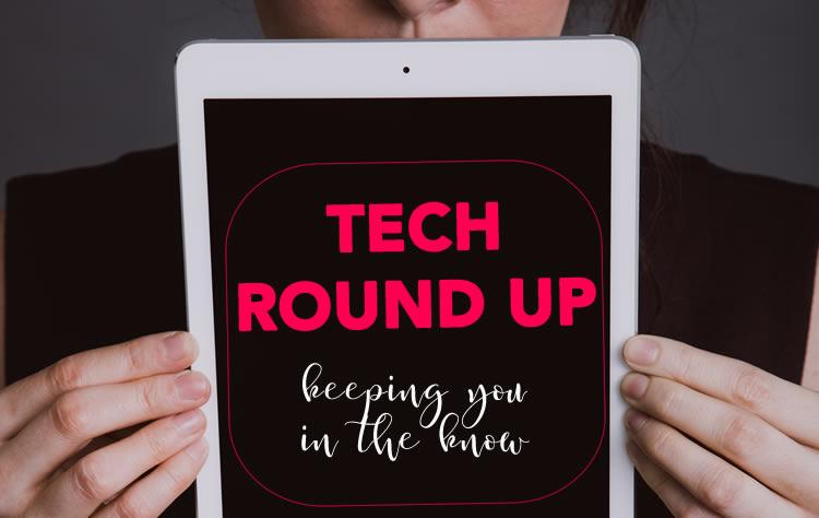 tech round up