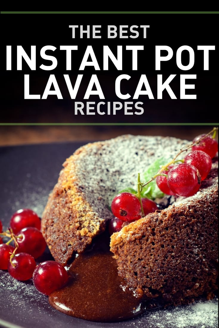 Instant Pot Lava Cake Recipes