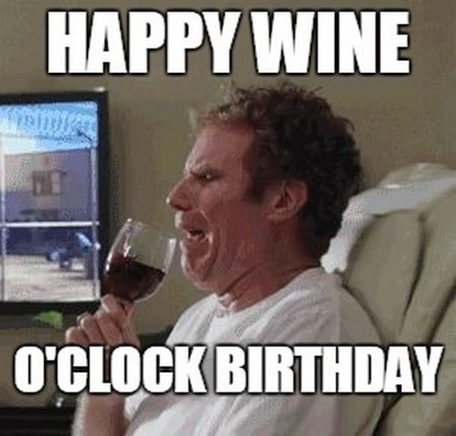 will farrell happy wine o clock birthday meme