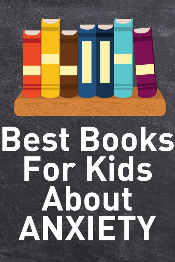 Best Kids Books About Anxiety