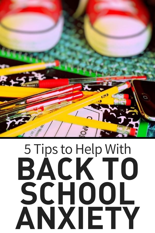 Tips to Help With Back to School Anxiety