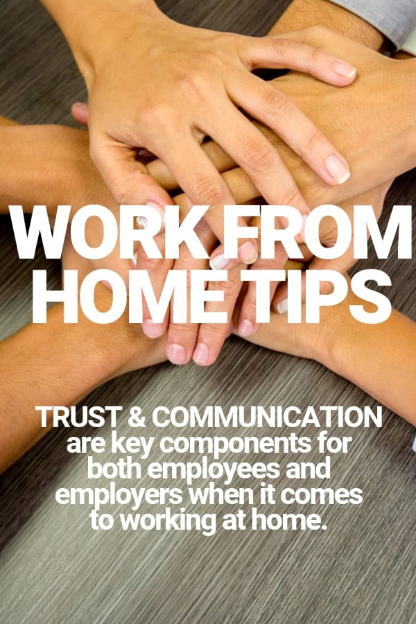 work from home tips trust and communication employee and employer when work remotely