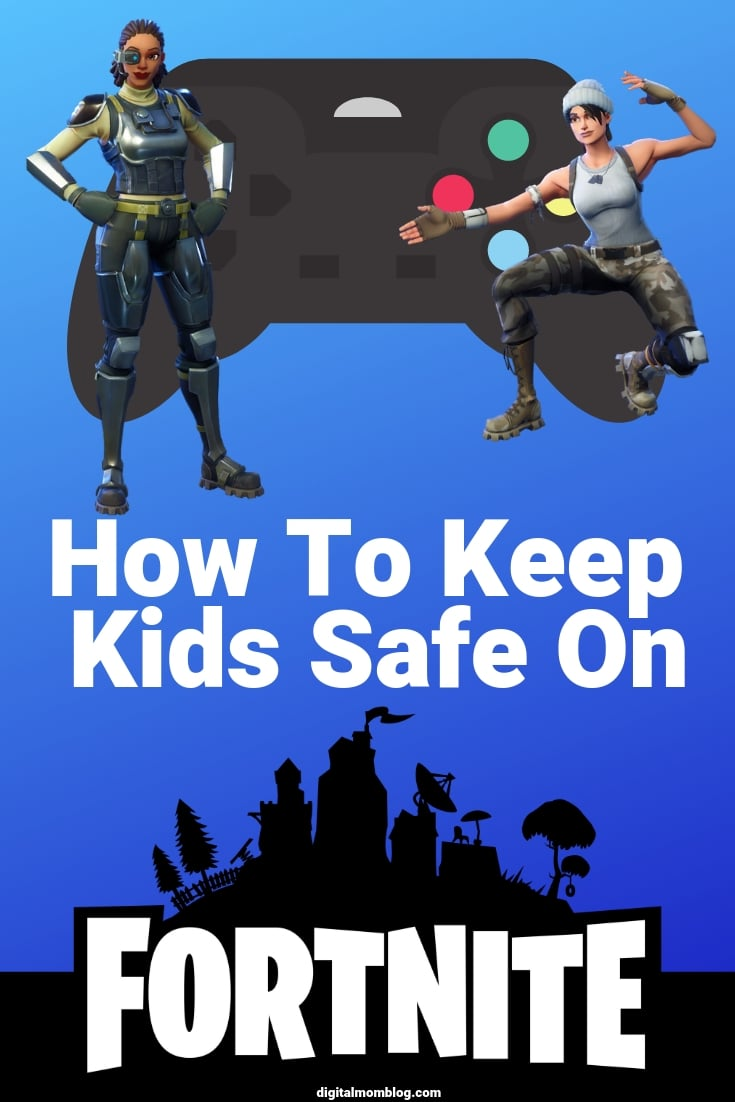 kids safe on fortnite