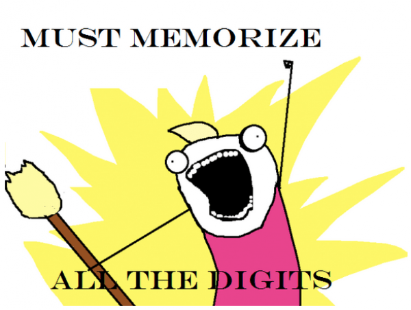 Memorize All the Pi Numbers - pi day meme