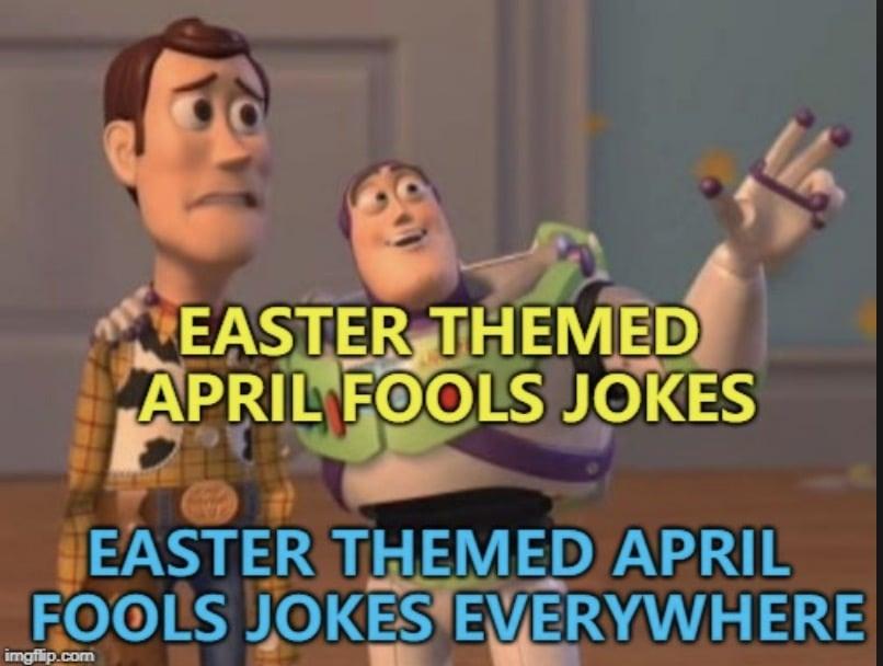 easter memes april fools