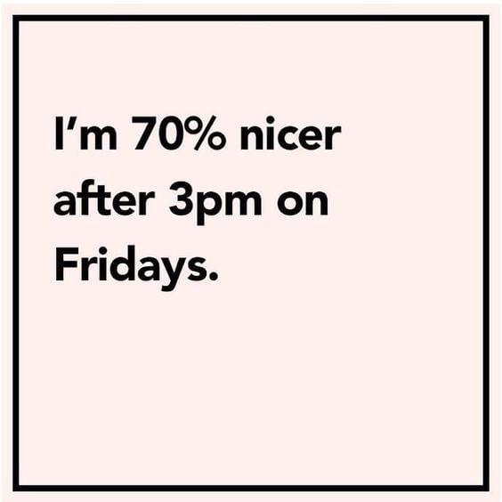 nicer on fridays – happy friday meme