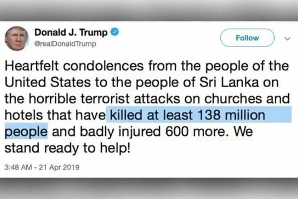 Trump Mistakenly Claimed 138 Million People Dead In His Tweet On Sri Lanka Easter Blasts
