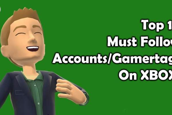 Top Ten Best Accounts Gamertags To Follow On Xbox