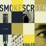 An Interview with Khaled Talib, author of Smokescreen